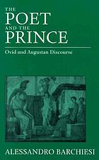 The poet and the prince : Ovid and Augustan discourse