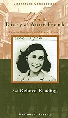 The diary of Anne Frank : and related readings