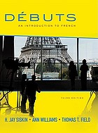 Débuts : an introduction to French
