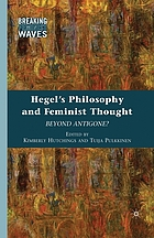 Hegel's philosophy and feminist thought : beyond Antigone?
