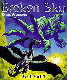 Broken sky : act one, part two