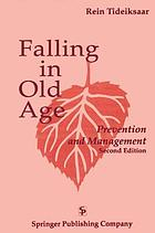 Falling in old age : prevention and management