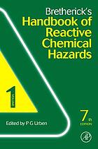 Bretherick's handbook of reactive chemical hazards.