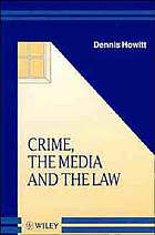 Crime, the media, and the law