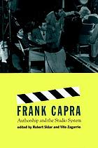 Frank Capra : authorship and the studio system