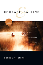 Courage & calling : embracing your God-given potential