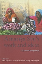 Amartya Sen's work and ideas : a gender perspective