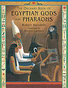 The Orchard book of Egyptian gods and pharaohs
