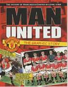 Man Utd : the graphic story : the history of Manchester United in comic strip