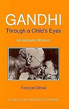 Gandhi through a child's eyes : an intimate memoir