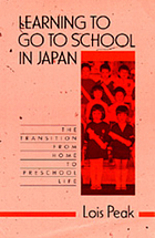 Learning to go to school in Japan : the transition from home to preschool life