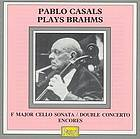 Pablo Casals plays Brahms