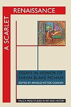 A scarlet Renaissance : essays in honor of Sarah Blake McHam
