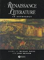 Renaissance literature : an anthology