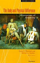 The body and physical difference : discourses of disability
