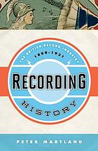 Recording history : the British record industry, 1888-1931