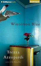 Winterton blue : [a novel]