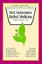 Next generation herbal medicine : guaranteed potency herbs