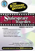 Shakespeare tragedies. / Origins and style