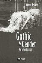 Gothic & gender : an introduction