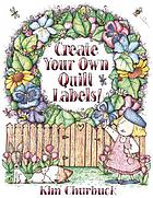 Create your own quilt labels!