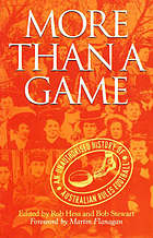 More than a game : an unauthorized history of Australian rules football