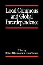 Local commons and global interdependence : heterogeneity and cooperation in two domains