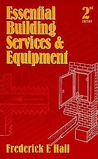 Essential building services and equipment