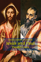 Jesus and Paul : parallel lives