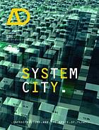 System city : infrastructure and the space of flows