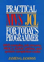 Practical MVS JCL for today's programmers