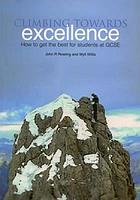 Climbing towards excellence : how to get the best for students at GCSE