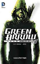 Green Arrow : year one