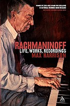 Rachmaninoff : life, works, recordings