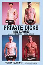 Private dicks : men exposed