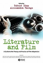 Literature and film : a guide to the theory and practice of film adaptation