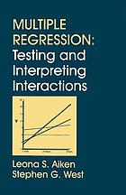 Multiple regression testing and interpretation.