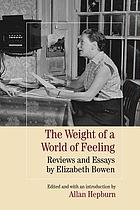 The weight of a world of feeling : reviews and essays