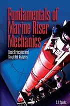 Fundamentals of marine riser mechanics : basic principles and simplified analyses