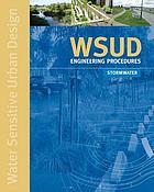 WSUD engineering procedures : stormwater