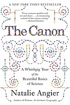 The canon : a whirligig tour of the beautiful basics of science