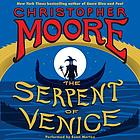 The serpent of venice : a novel