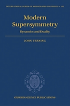 Modern supersymmetry : dynamics and duality