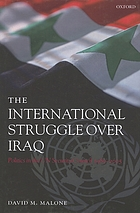 The international struggle over Iraq : politics in the UN Security Council 1980-2005
