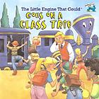 The Little Engine that Could goes on a class trip