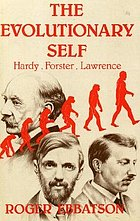 The evolutionary self : Hardy, Forster, Lawrence