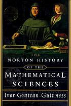 The Norton history of the mathematical sciences : the rainbow of mathematics