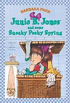 4 Junie B. Jones and some Sneaky Peeky Spying.