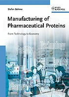 Manufacturing of pharmaceutical proteins : from technology to economy