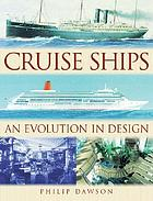 Cruise ships : an evolution in design